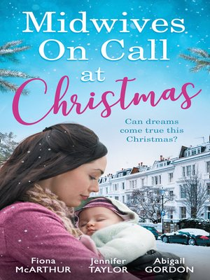 cover image of Midwives On Call At Christmas: Midwife's Christmas Proposal