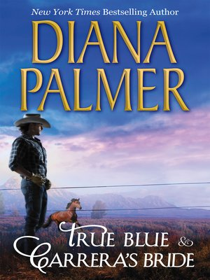 cover image of True Blue & Carrera's Bride