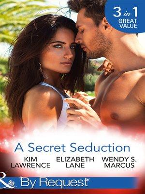 cover image of A Secret Seduction