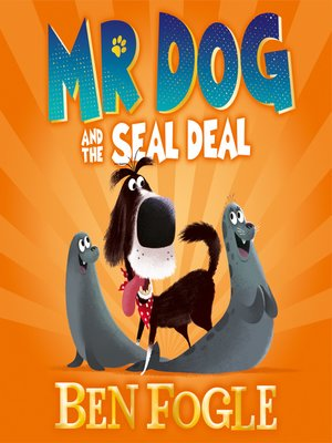 cover image of Mr Dog and the Seal Deal