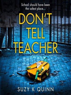 cover image of Don't Tell Teacher