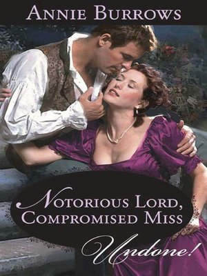 cover image of Notorious Lord, Compromised Miss