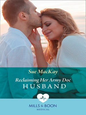 cover image of Reclaiming Her Army Doc Husband