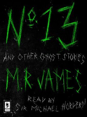 cover image of No. 13 and Other Ghost Stories