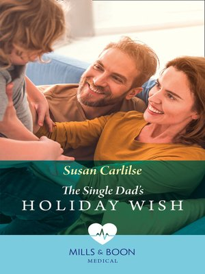 cover image of The Single Dad's Holiday Wish