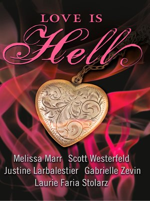 cover image of Love is Hell