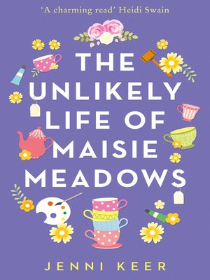 cover image of The Unlikely Life of Maisie Meadows