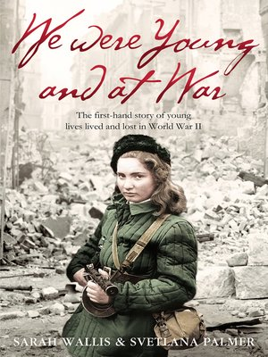 cover image of We Were Young and at War