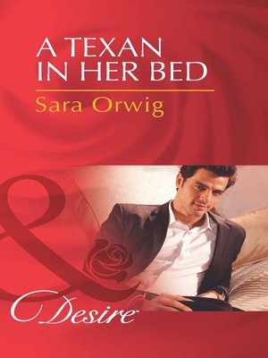 cover image of A Texan in Her Bed