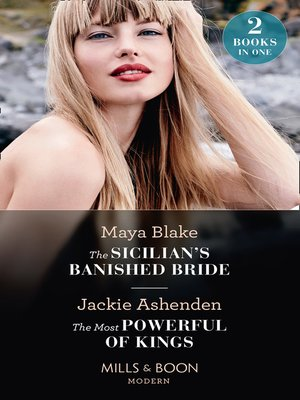 cover image of The Sicilian's Banished Bride / the Most Powerful of Kings