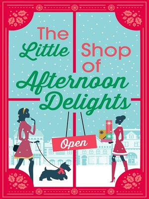 cover image of The Little Shop of Afternoon Delights