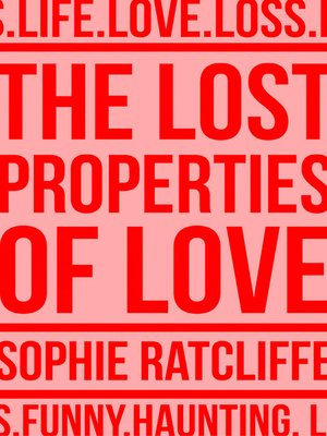cover image of The Lost Properties of Love