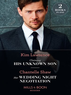 cover image of Claiming His Unknown Son / Her Wedding Night Negotiation
