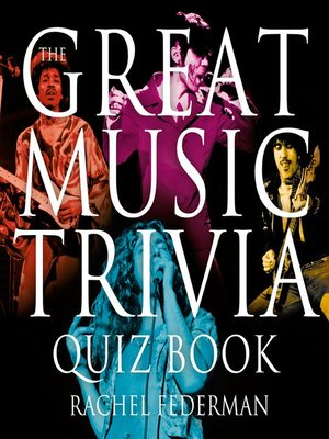 cover image of The Great Music Trivia Quiz Book