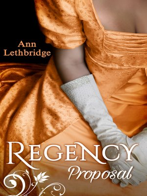 cover image of Regency Proposal: The Laird's Forbidden Lady / Haunted by the Earl's Touch