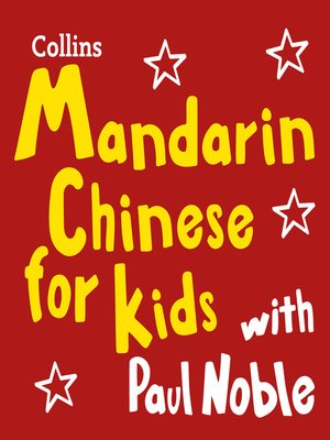 cover image of Mandarin Chinese for Kids with Paul Noble