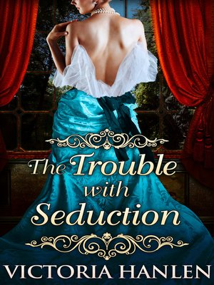 cover image of The Trouble With Seduction