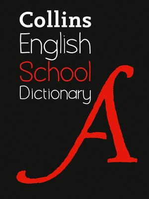 cover image of Collins School Dictionary