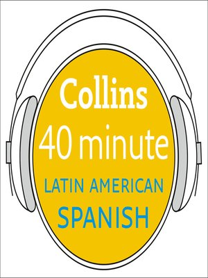 cover image of Latin American Spanish in 40 Minutes