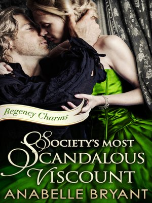 cover image of Society's Most Scandalous Viscount