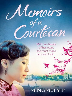 cover image of Memoirs of a Courtesan