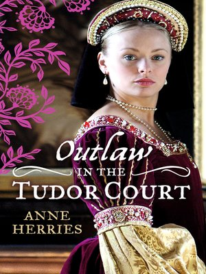 cover image of OUTLAW in the Tudor Court