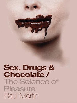 cover image of Sex, Drugs and Chocolate
