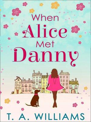 cover image of When Alice Met Danny