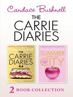 cover image of The Carrie Diaries and Summer in the City