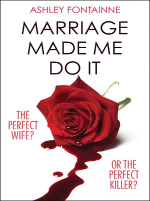 cover image of Marriage Made Me Do It
