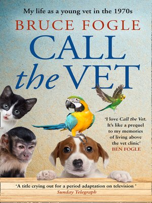 cover image of Call the Vet
