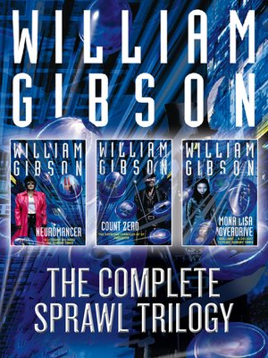 cover image of The Complete Sprawl Trilogy
