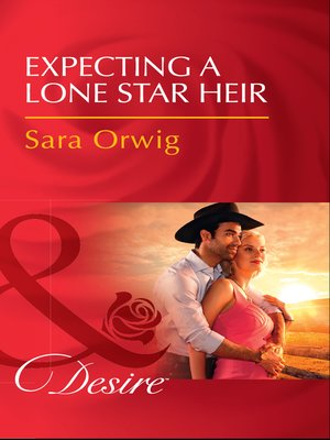 cover image of Expecting a Lone Star Heir