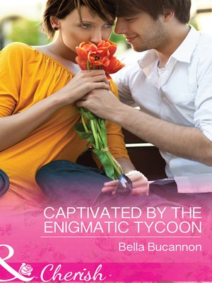 cover image of Captivated by the Enigmatic Tycoon