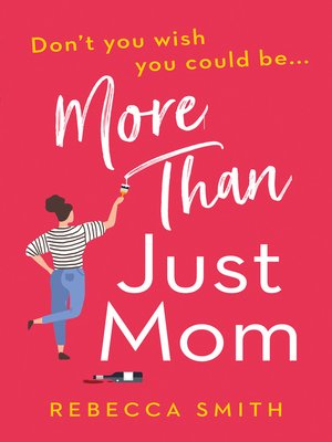 cover image of More Than Just Mom, Book 1