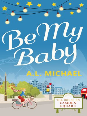 cover image of Be My Baby