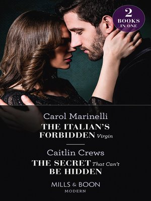 cover image of The Italian's Forbidden Virgin / the Secret That Can't Be Hidden
