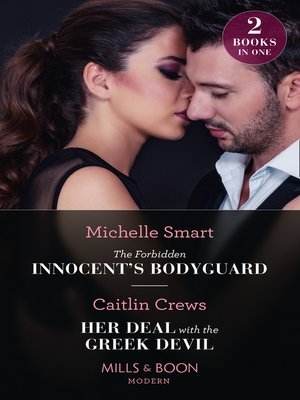 cover image of The Forbidden Innocent's Bodyguard / Her Deal With the Greek Devil