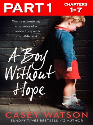 cover image of A Boy Without Hope, Part 1 of 3