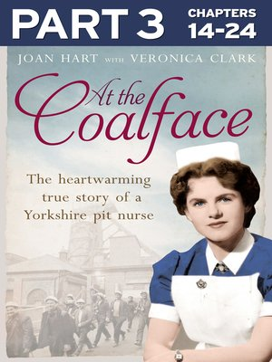 cover image of At the Coal Face, Part 3 of 3