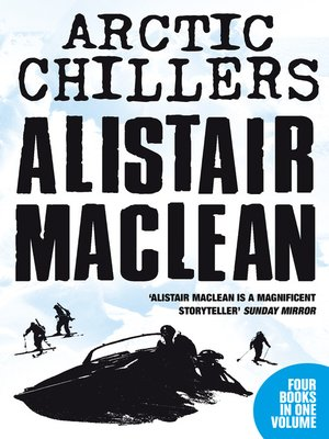 cover image of Alistair MacLean Arctic Chillers 4-Book Collection