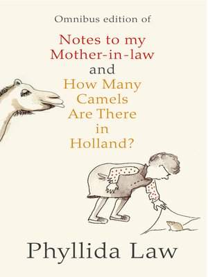 cover image of Notes to my Mother-in-Law and How Many Camels Are There in Holland?