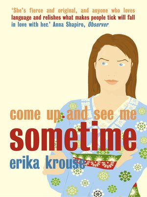 cover image of Come Up and See Me Sometime