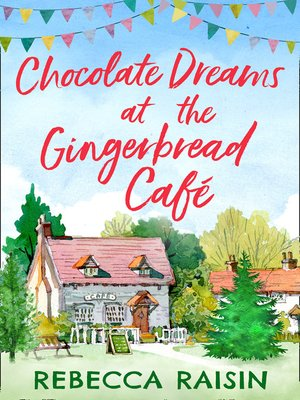 cover image of Chocolate Dreams at the Gingerbread Cafe