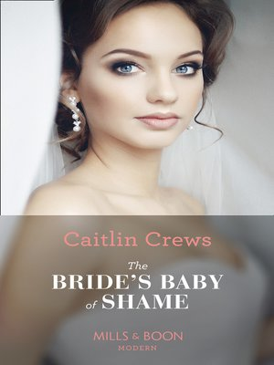 cover image of The Bride's Baby of Shame