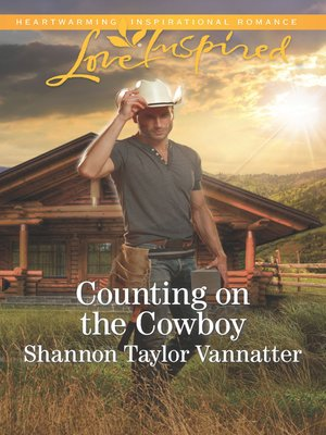 Image result for counting on the cowboy shannon taylor vannatter