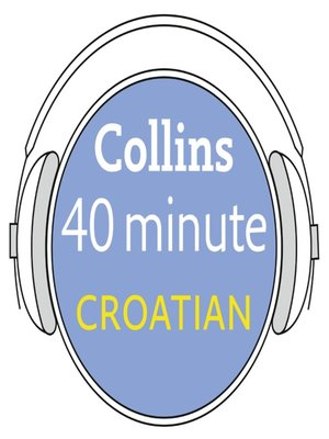 cover image of Croatian in 40 Minutes