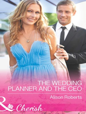 cover image of The Wedding Planner and the CEO