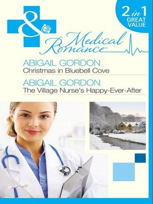 cover image of Christmas in Bluebell Cove / The Village Nurse's Happy-Ever-After