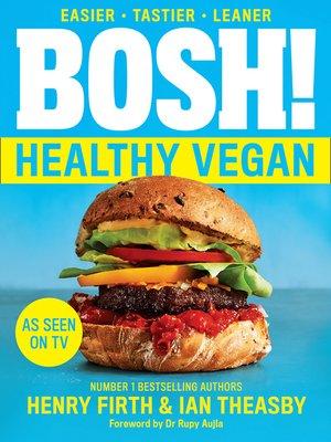 cover image of BOSH! Healthy Vegan